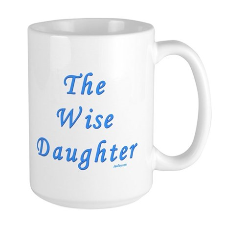 The Wise Daughter Passover Large Mug