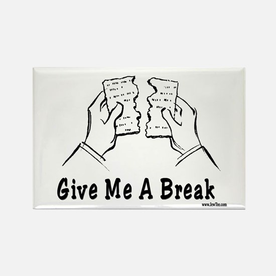 Give Me A Break Passover Rectangle Magnet