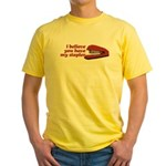 I Believe You Have My Stapler Yellow T-Shirt