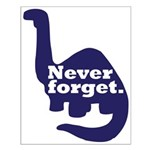 Never Forget Small Poster