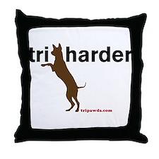 Tri Harder Throw Pillow
