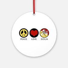 Peace Love Sicilia Ornament (Round)