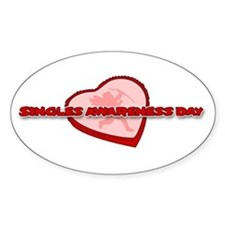 Singles Awareness Day Oval Decal