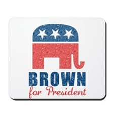 Brown for President Mousepad