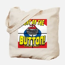 Right on The Button Tote Bag