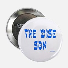 """The Wise Son Passover 2.25"""" Button"""