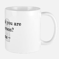 Are You a Good Person? Mug