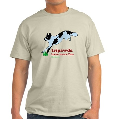 Tripawds Have More Fun Light T-Shirt