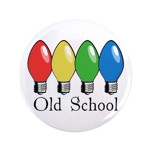Old School Christmas Lights 3 5 Button By Wheeholiday