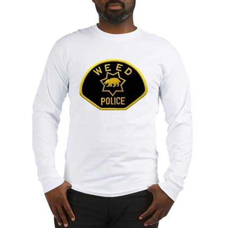 Weed Police Long Sleeve T-Shirt