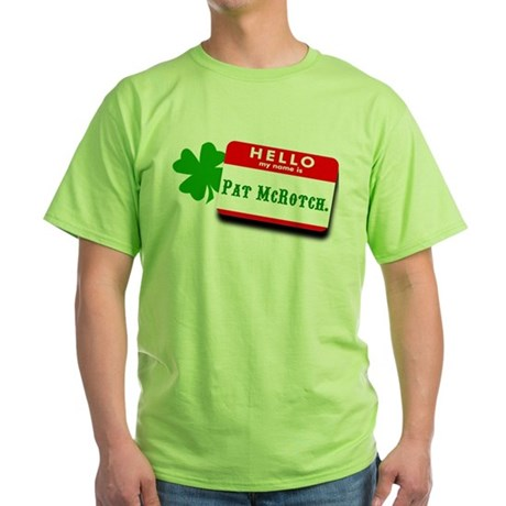 Pat McRotch Green T-Shirt
