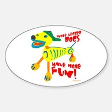 Three Legged Dogs More Fun Decal