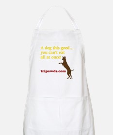 A Dog This Good Apron