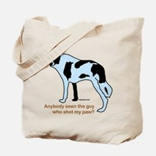 Who Shot My Paw? Tote Bag