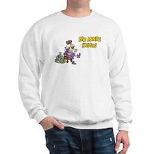 No More Kings Sweatshirt
