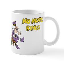 No More Kings Mug