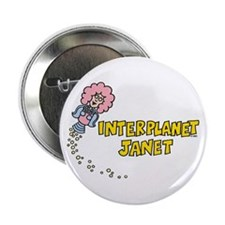 "Interplanet Janet 2.25"" Button"
