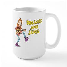 Dollars and Sense Mug
