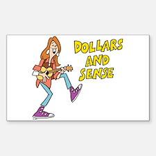 Dollars and Sense Decal