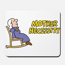 Mother Necessity Mousepad