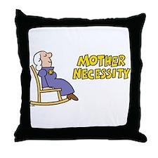 Mother Necessity Throw Pillow