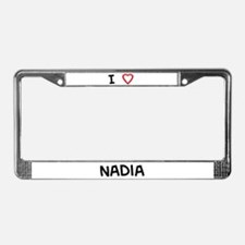 I Love Nadia License Plate Frame