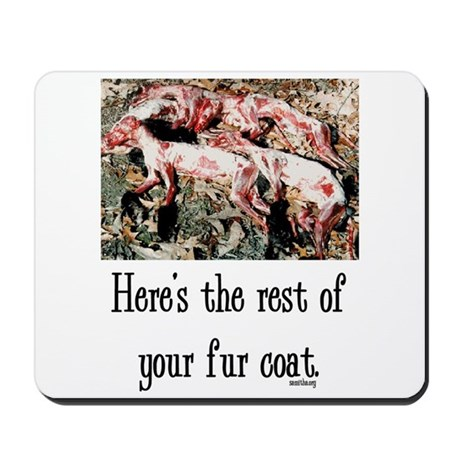 Rest of Your Fur Coat Mousepad