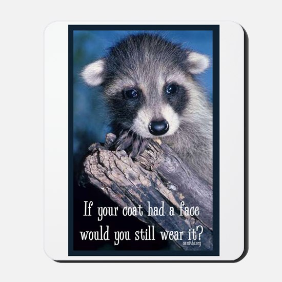 Raccoon Coat Mousepad