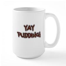Yay Pudding! Mug
