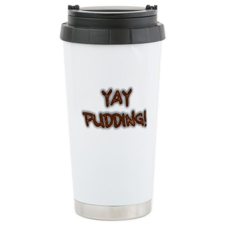 Yay Pudding! Stainless Steel Travel Mug