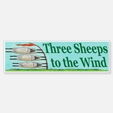 Three Sheeps to the Wind Bumper Bumper Sticker