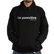 Be Pawsitive Hoodie