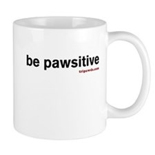 Be Pawsitive Mug