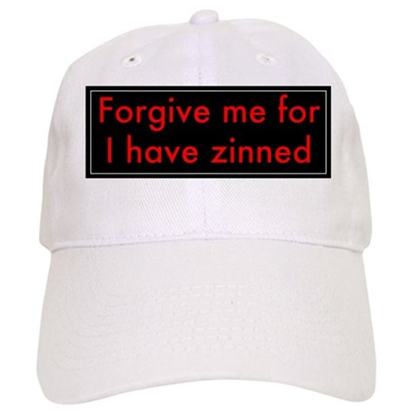 Forgive Me For I Have Zinned Cap