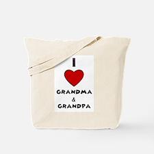 I LOVE GRANDMA AND GRANDPA :) Tote Bag