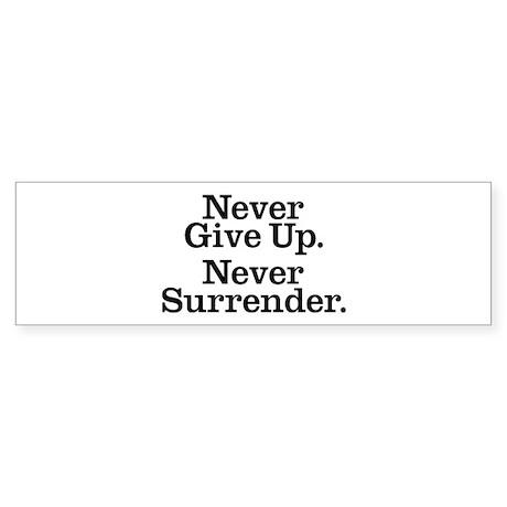 Never Give Up Sticker (Bumper 10 pk)