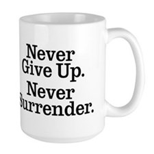 Never Give Up Mug