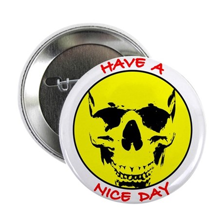 Smiley Face Skull Nice Day Button