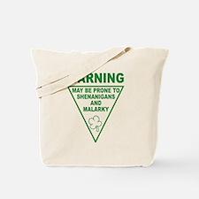 Warning Shenanigans and Malar Tote Bag