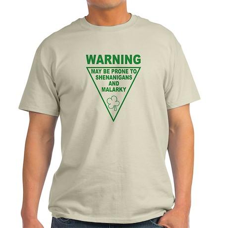 Warning Shenanigans and Malar Light T-Shirt