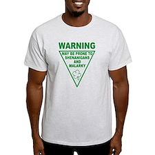 Warning Shenanigans and Malar T-Shirt
