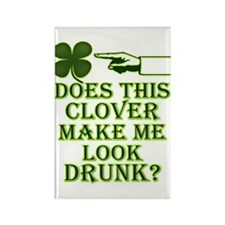 Does this clover make me look Rectangle Magnet