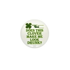 Does this clover make me look Mini Button (10 pack