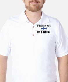 Of course I'm Right Finnish Golf Shirt