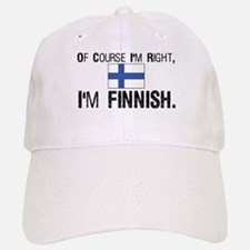 Of course I'm Right Finnish Baseball Baseball Cap