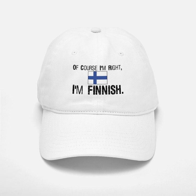 Of course I'm Right Finnish Baseball Baseball Cap