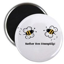 Rather Bee Stamping Magnet