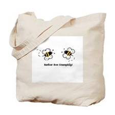 Rather Bee Stamping Tote Bag