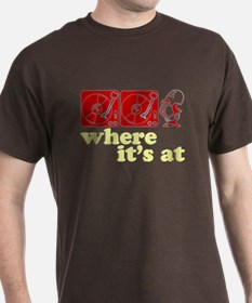 Where It's At T-Shirt