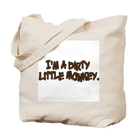 Dirtly Little Monkey Tote Bag